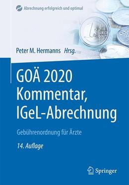 Abbildung von Hermanns (Hrsg.) | GOÄ 2020 Kommentar, IGeL-Abrechnung | 14., vollständig aktualisierte und überarbeitete Auflage | 2020 | Gebührenordnung für Ärzte