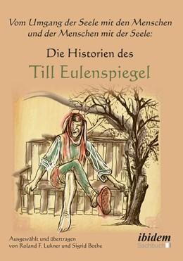 Abbildung von Lukner / Bothe   Vom Umgang der Seele mit den Menschen und der Menschen mit der Seele   1. Auflage   2019   beck-shop.de