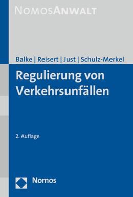 Abbildung von Balke / Reisert   Regulierung von Verkehrsunfällen   2. Auflage   2020   beck-shop.de