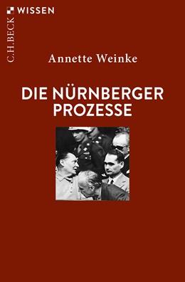 Abbildung von Weinke | Die Nürnberger Prozesse | 3. Auflage | 2019 | 2404 | beck-shop.de