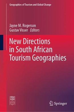 Abbildung von Rogerson / Visser   New Directions in South African Tourism Geographies   1st ed. 2020   2019