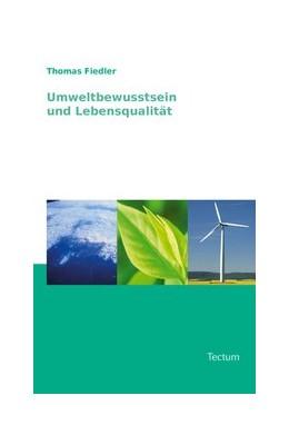 Abbildung von Fiedler   Umweltbewusstsein und Lebensqualität   2007