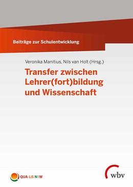 Abbildung von Manitius / Holt | Transfer zwischen Lehrer(fort)bildung und Wissenschaft | 2020 | ISSN: 2509-3460