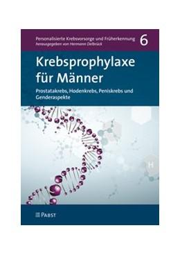 Abbildung von Delbrück | Krebsprophylaxe für Männer | 1. Auflage | 2019 | beck-shop.de