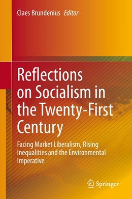 Abbildung von Brundenius | Reflections on Socialism in the Twenty-First Century | 1st ed. 2020 | 2020 | Facing Market Liberalism, Risi...