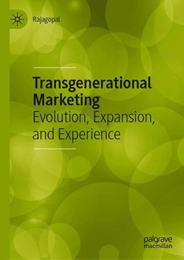 Abbildung von Rajagopal | Transgenerational Marketing | 1st ed. 2020 | 2019 | Evolution, Expansion, and Expe...