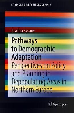Abbildung von Syssner | Pathways to Demographic Adaptation | 1. Auflage | 2020 | beck-shop.de
