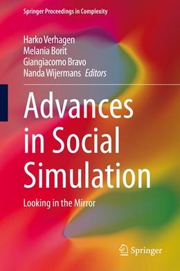 Abbildung von Verhagen / Borit / Bravo / Wijermans   Advances in Social Simulation   1st ed. 2020   2020   Looking in the Mirror