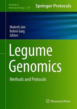 Abbildung von Jain / Garg | Legume Genomics | 1st ed. 2020 | 2020 | Methods and Protocols | 2107