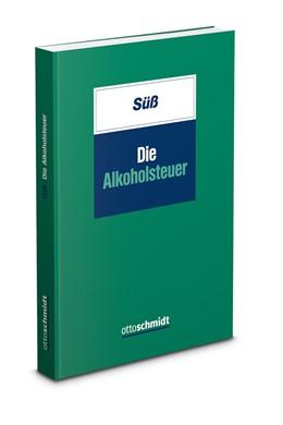Abbildung von Süß | Die Alkoholsteuer | 2019