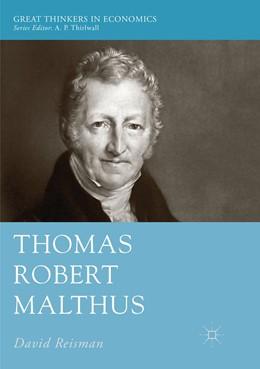 Abbildung von Reisman | Thomas Robert Malthus | Softcover reprint of the original 1st ed. 2018 | 2019