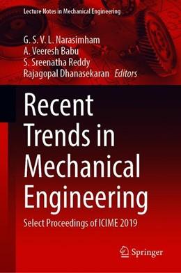 Abbildung von Narasimham / Babu / Reddy / Dhanasekaran | Recent Trends in Mechanical Engineering | 1st ed. 2020 | 2020 | Select Proceedings of ICIME 20...