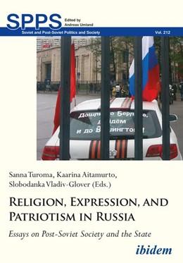 Abbildung von Turoma / Aitamurto / Vladiv-Glover | Religion, Expression, and Patriotism in Russia | 2019 | Essays on Post-Soviet Society ... | 213