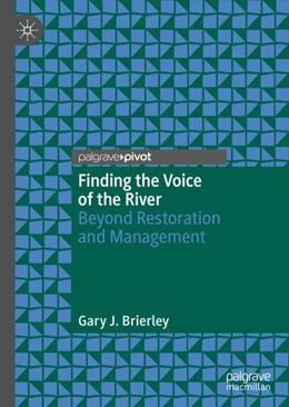 Abbildung von Brierley | Finding the Voice of the River | 1st ed. 2020 | 2019 | Beyond Restoration and Managem...