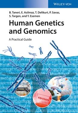 Abbildung von Taneri / Asilmaz / Delikurt | Human Genetics and Genomics | 2020 | A Practical Guide