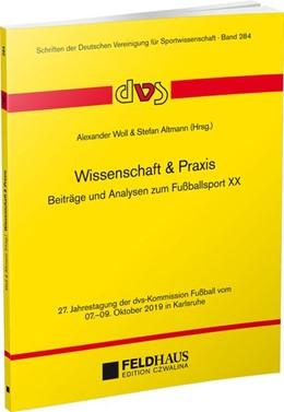 Abbildung von Woll / Altmann | Wissenschaft & Praxis | 2019 | Beiträge und Analysen zum Fußb...