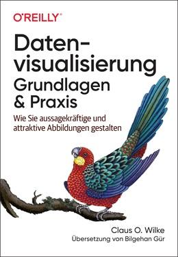 Abbildung von Wilke | Datenvisualisierung - Grundlagen und Praxis | 2020 | Wie Sie aussagekräftige Diagra...
