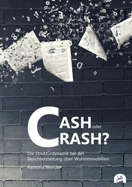 Abbildung von Wender | Cash oder Crash? | 1. Auflage | 2019 | beck-shop.de