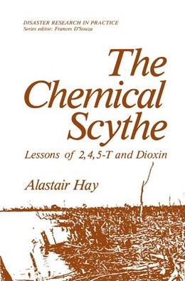 Abbildung von Hay | The Chemical Scythe | 1982 | Lessons of 2,4,5-T and Dioxin