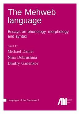 Abbildung von Daniel / Dobrushina | The Mehweb language | 1. Auflage | 2019 | beck-shop.de