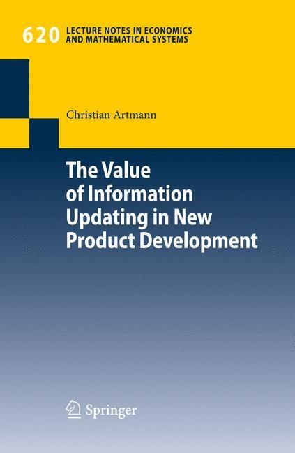 Abbildung von Artmann | The Value of Information Updating in New Product Development | 2009