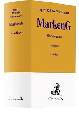 Abbildung von Ingerl / Rohnke | Markengesetz: MarkenG | 4. Auflage | 2021 | beck-shop.de