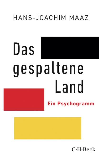 Cover: Hans-Joachim Maaz, Das gespaltene Land
