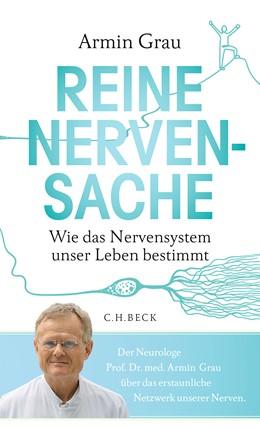 Abbildung von Grau, Armin | Reine Nervensache | 2020 | Wie das Nervensystem unser Leb...