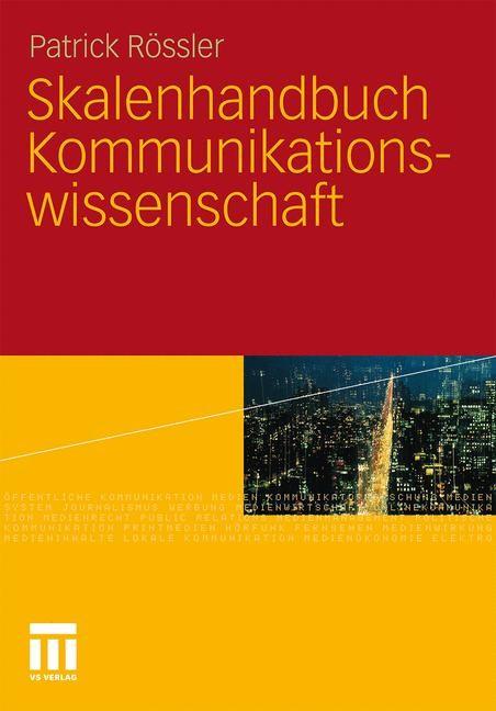 Abbildung von Rössler | Skalenhandbuch Kommunikationswissenschaft | 2011