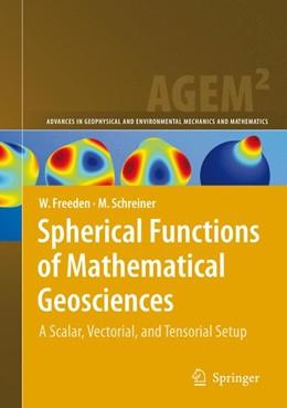Abbildung von Freeden / Schreiner | Spherical Functions of Mathematical Geosciences | 2008 | A Scalar, Vectorial, and Tenso...
