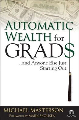 Abbildung von Masterson | Automatic Wealth for Grads... and Anyone Else Just Starting Out | 2006