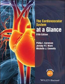 Abbildung von Aaronson / Ward | The Cardiovascular System at a Glance | 5. Auflage | 2020 | beck-shop.de
