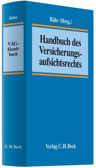 Abbildung von Bähr | Handbuch des Versicherungsaufsichtsrechts: VAG-Handbuch | 2011