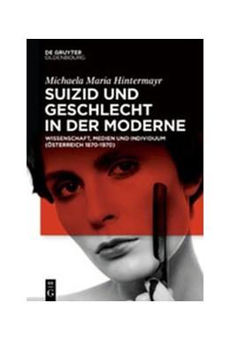 Abbildung von Hintermayr | Suizid und Geschlecht in der Moderne | 2020 | Wissenschaft, Medien und Indiv...