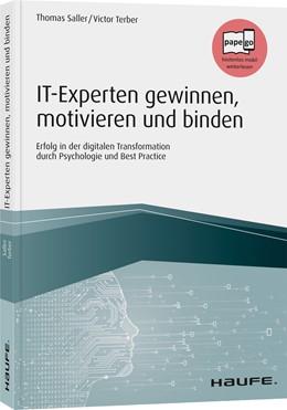 Abbildung von Saller / Terber | IT-Experten gewinnen, motivieren und binden | 2020