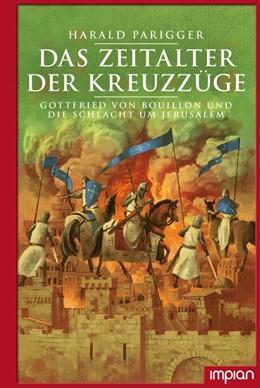 Abbildung von Parigger | Das Zeitalter der Kreuzzüge | 1. Auflage | 2020 | beck-shop.de