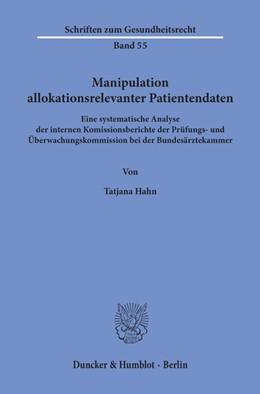 Abbildung von Hahn | Manipulation allokationsrelevanter Patientendaten. | 2019 | Eine systematische Analyse der...