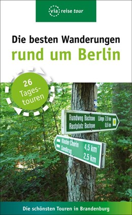 Abbildung von Wiebrecht | Die besten Wanderungen rund um Berlin | 4. Auflage | 2019