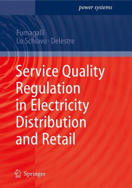Abbildung von Fumagalli / Schiavo / Delestre | Service Quality Regulation in Electricity Distribution and Retail | 2007
