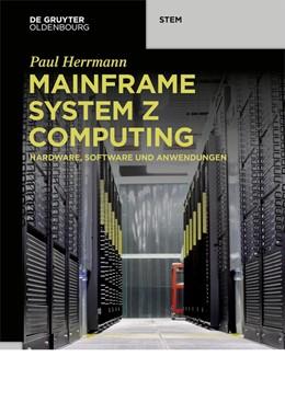 Abbildung von Herrmann | Mainframe System z Computing | 2020 | Hardware, Software und Anwendu...