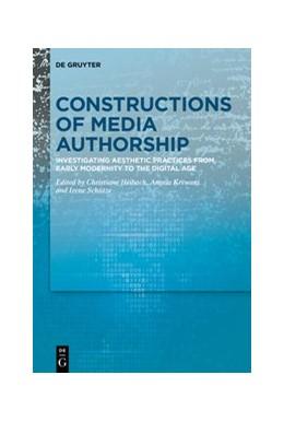 Abbildung von Heibach / Krewani   Constructions of Media Authorship   1. Auflage   2020   beck-shop.de
