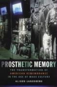 Abbildung von Landsberg   Prosthetic Memory   2004
