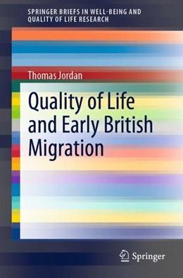 Abbildung von Jordan | Quality of Life and Early British Migration | 1. Auflage | 2019 | beck-shop.de