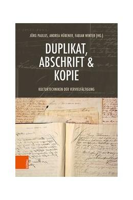 Abbildung von Paulus / Hübener | Duplikat, Abschrift & Kopie | 1. Auflage | 2020 | beck-shop.de