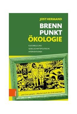 Abbildung von Hermand | Brennpunkt Ökologie | 2020 | Kulturelle und gesellschaftspo...