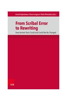 Abbildung von Aejmelaeus / Longacre | From Scribal Error to Rewriting | 1. Auflage | 2020 | beck-shop.de