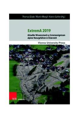 Abbildung von Glade / Mergili / Sattler   ExtremA 2019   2020   Aktueller Wissensstand zu Extr...