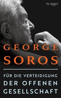 Abbildung von Soros | Für die Verteidigung der offenen Gesellschaft | 1. Auflage | 2019 | beck-shop.de