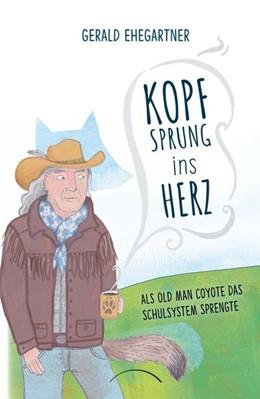Abbildung von Ehegartner | Kopfsprung ins Herz | 1. Auflage | 2020 | beck-shop.de