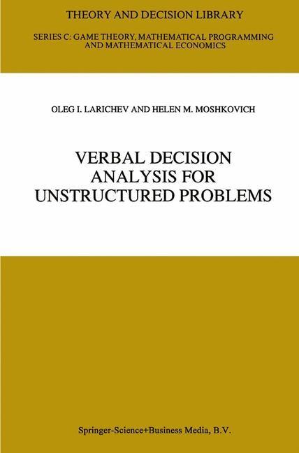 Abbildung von Larichev / Moshkovich | Verbal Decision Analysis for Unstructured Problems | 1997